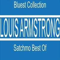 Satchmo Best Of — Louis Armstrong