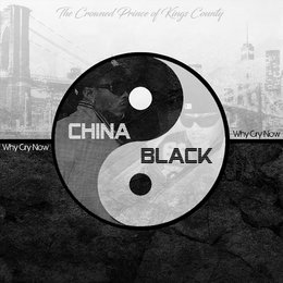 Why Cry Now — China Black