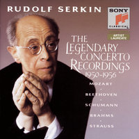 Rudolf Serkin: The Legendary Concerto Recordings 1950-1956 — Alexander Schneider, Eugene Ormandy, George Szell, Rudolf Serkin, Columbia Symphony Orchestra, The Philadelphia Orchestra