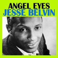 Angel Eyes — Jesse Belvin