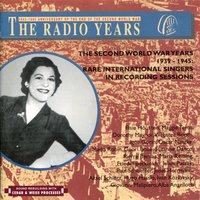 The Radio Years: The Second World War Years 1939-1945: Rare International Singers in Recording Sessions — Elsie Houston