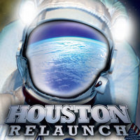 Relaunch — Houston