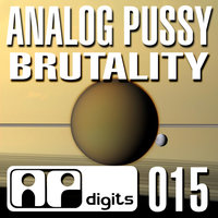 Brutality — Analog Pussy
