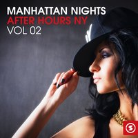 Manhattan Nights - After Hours NY, Vol. 2 — сборник