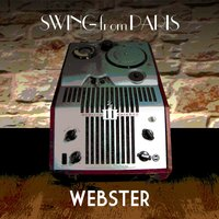 Webster — Swing from Paris