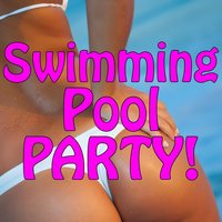 Swimming Pool Party - 50 Party Hits — сборник