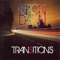 Transitions — Neon Dawn
