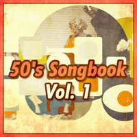 50s Songbook, Vol. 1 — сборник