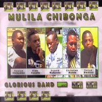 Mulila Chibonga — Glorious Band