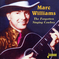 The Forgotten Singing Cowboy — Marc Williams