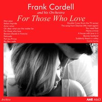 For Those Who Love — Frank Cordell and His Orchestra