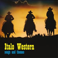 Italo Western: Songs and Themes — сборник