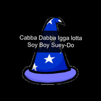 Cabbadabba-Iggalotta-Soyboysuey-Do — Matty Kaspak