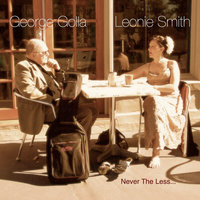 Never The Less.... — George Golla  Leonie Smith