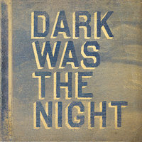 Dark Was The Night (Red Hot Compilation) — сборник