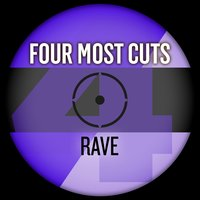 Four Most Cuts Presents - Rave — сборник