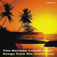 Songs Of The Carribean — Norman Luboff Choir