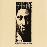 The Complete Prestige Recordings — Sonny Rollins