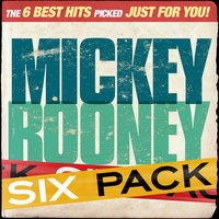 Six Pack - Mickey Rooney - EP — Mickey Rooney