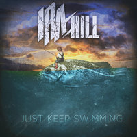 Just Keep Swimming — Ira Hill