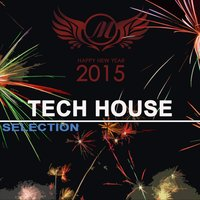 Happy New Year 2015: Tech House Selection — сборник