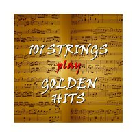 Golden Hits — 101 Strings