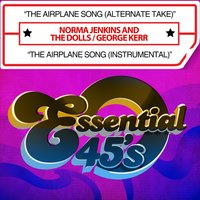 The Airplane Song — George Kerr, Norma Jenkins And The Dolls, Norma Jenkins And The Dolls / George Kerr