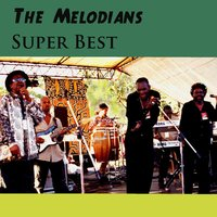 Super Best — The Melodians