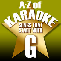 "A-Z of Karaoke - Songs That Start with ""G"" — Karaoke Collective"