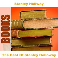 The Best Of Stanley Holloway — Stanley Hollway