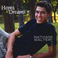 Hopes and Dreams — Nathan Walter