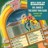 Hillbilly, Bop, Boogie & the Honky Tonk Blues, Vol. 1 (1948 - 1950) — сборник