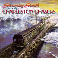 Steaming South — Charleston Chasers