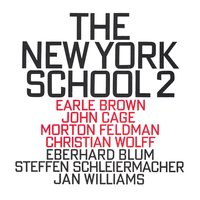 The New York School 2 — Steffen Schleiermacher, Jan Williams, Eberhard Blum