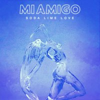 Soda Lime Love — MIAMIGO