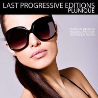 Last Progressive Editions — Plunique