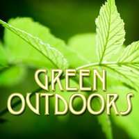 Green Outdoors (Nature Sounds) — Nature's Rhythms