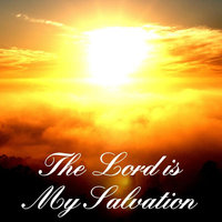 The Lord Is My Salvation — Louis Moore and friends