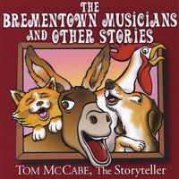 The Brementown Musicians and Other Stories — Tom McCabe