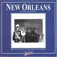 The Best Of New Orleans Where Jazz Was Born — сборник