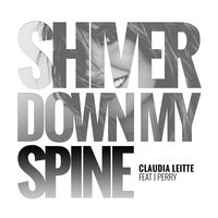 Shiver Down My Spine — Cláudia Leitte, J Perry