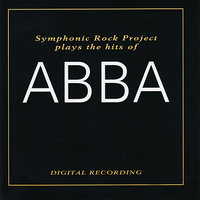 Symphonic Rock Project Plays the Hits of Abba — Symphonic Rock Project