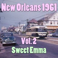 New Orleans 1961, Vol. 2 — Sweet Emma & Her Dixieland Boys