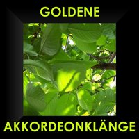 Goldene Akkordeon Klänge - Accordeon — Christa Behnke, Schwenk-Buam