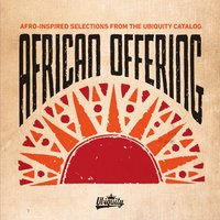 African Offering: Afro-Inspired Selections from the Ubiquity Catalog — сборник