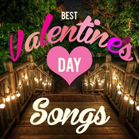 Best Valentine's Day Love Songs — XOXO