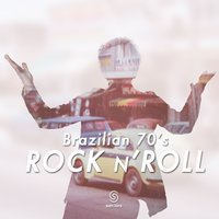 Brazilian 70's Rock 'N' Roll — сборник