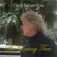 The Loving Tree — Des Newton