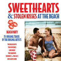 Sweethearts and Stolen Kisses - At the Beach — The Beach Boys