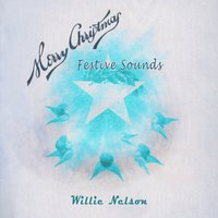 Festive Sounds — Willie Nelson